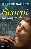 http://leden-des-reves.blogspot.fr/2015/06/scorpi-roxane-dambre.html