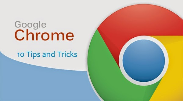 10 Google Chrome Tips and Tricks 2015