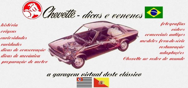 CHEVETTE DICAS E VENENOS