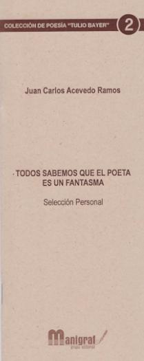Libro Todos Sabemos que el poeta es un fantasma.