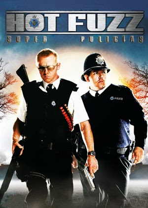 Hot Fuzz: Super Policias (2007)