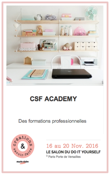 PARTICIPEZ A NOS FORMATIONS SUR LE SALON CSF - NOV 2016 - PARIS
