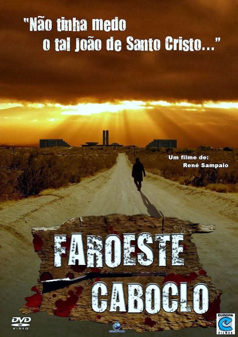 Faroeste Caboclo – Nacional (2013)