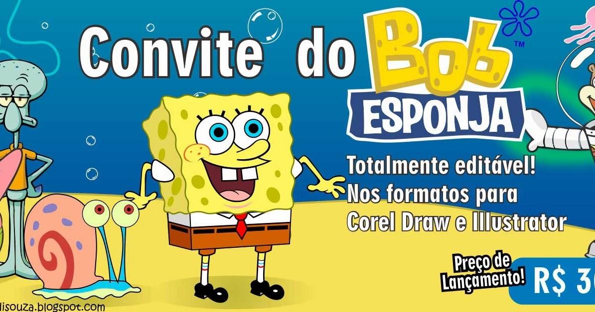 Convite do Bob Esponja Editável - R$30,00 - Bruno Di Souza