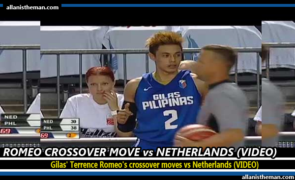 Gilas' Terrence Romeo's crossover moves vs Netherlands (VIDEO)
