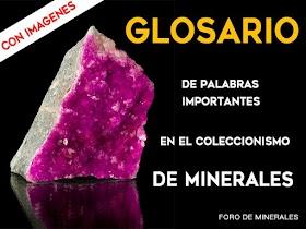 Glosario de palabras importantes en el coleccionismo de minerales