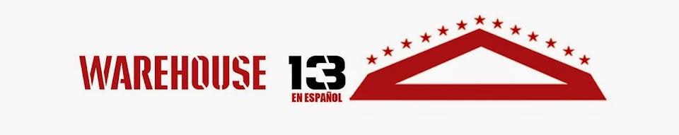 Warehouse 13 en Español