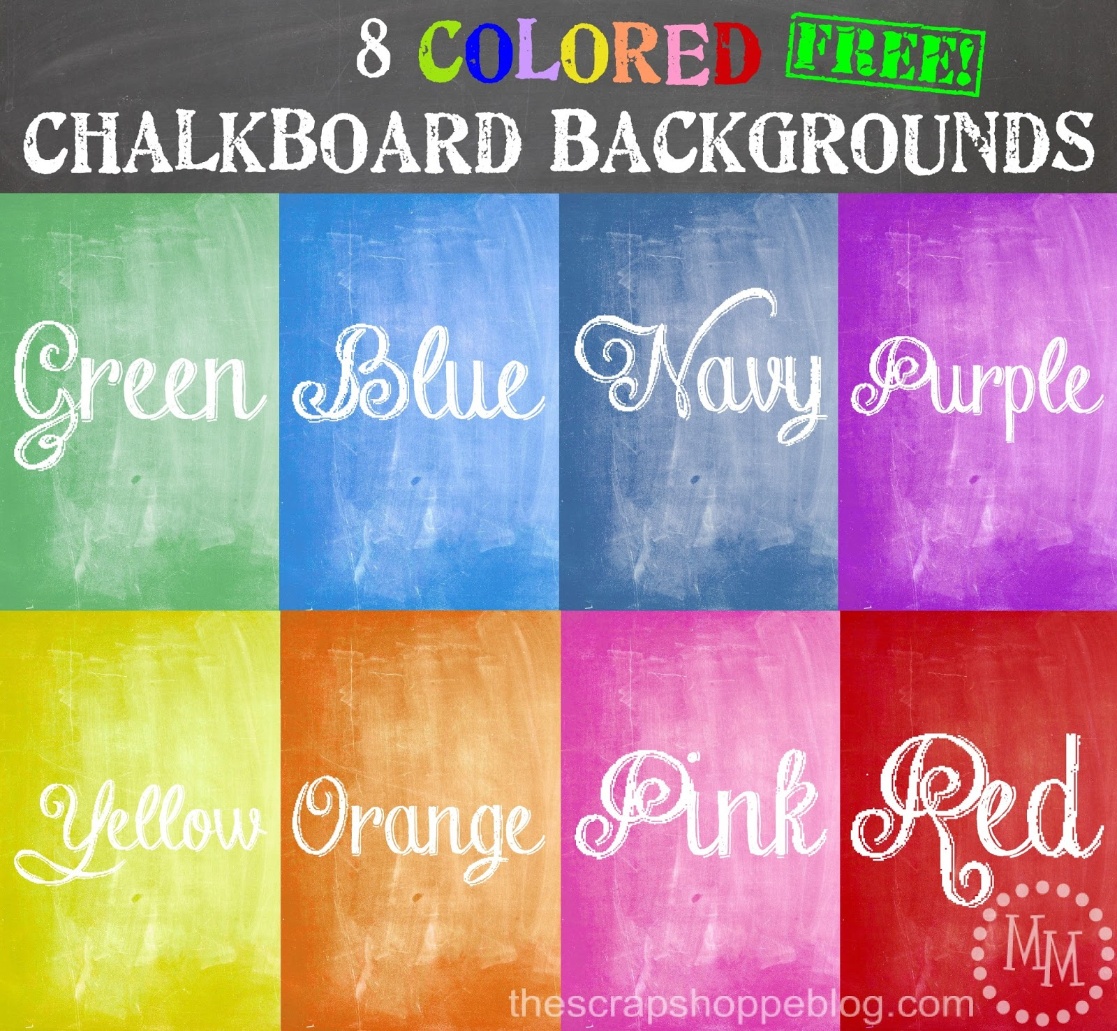 8 Colored Chalkboard Backgrounds The Scrap Shoppe All Backgrounds Color