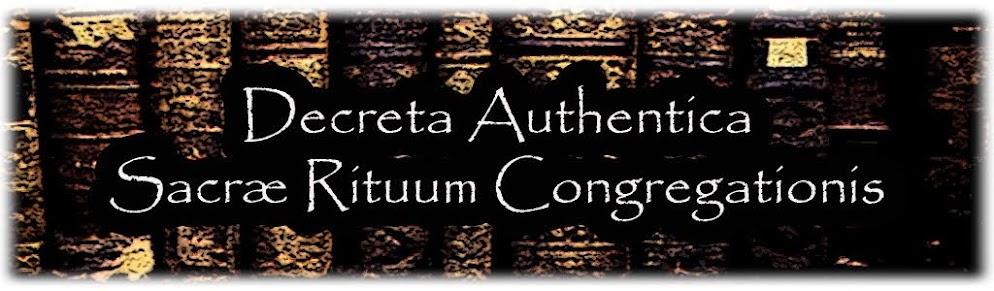 Decreta Authentica Sacrae Rituum Congregationis