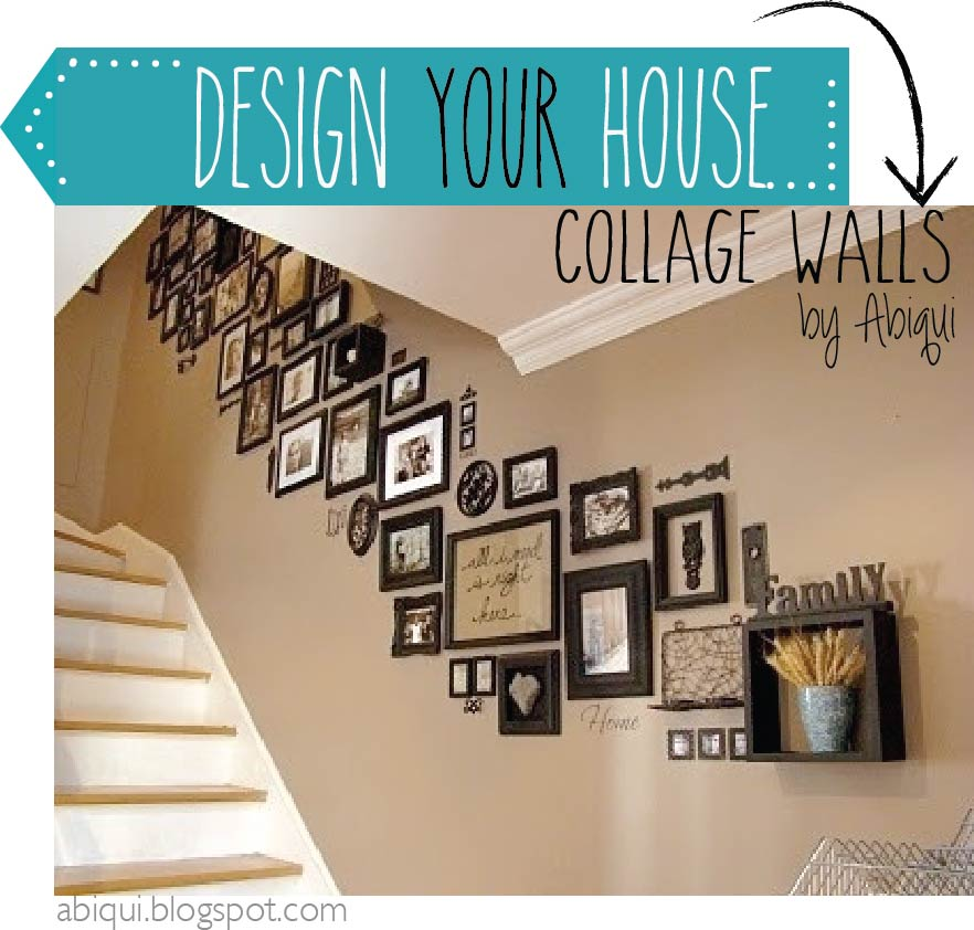 Collage wall - Design your life by abiqui