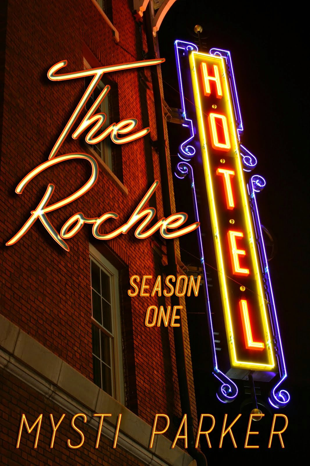 The Roche Hotel Season One