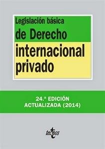 Textos Legales: Legislación Básica de Derecho Internacional Privado.