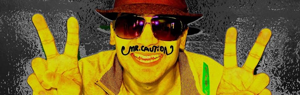 Mr Caution Show
