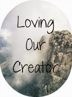 Loving Our Creator