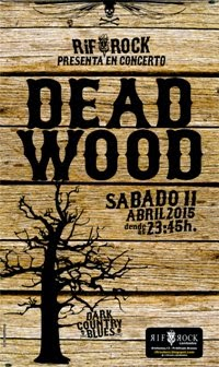 DEAD WOOD (11 abril)