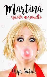 Martina agitada, no revuelta (Martina sin alcohol 1)- Olga Salar