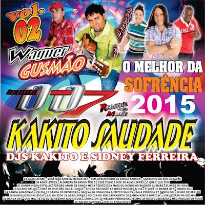 CD AS MELHORES DA SOFRENCIA KAKITO SAUDADE VOL.02 LANÇAMENTO 25.08.2015