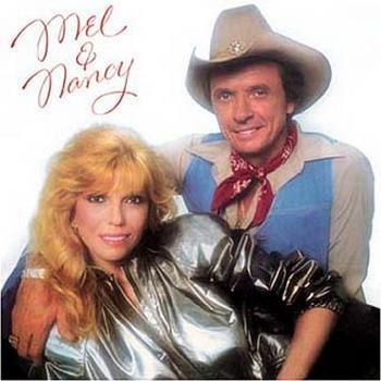 Mel Tillis & Nancy Sinatra - Mel and Nancy