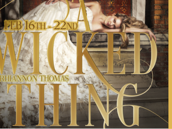 Review: A Wicked Thing by Rhiannon Thomas (blog tour)