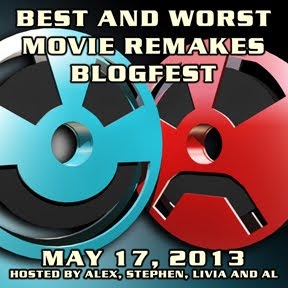 Best &amp; Worst Movie Remakes Blogfest!