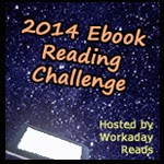 http://workadayreads.com/2013/11/2014-ebook-reading-challenge-sign-up.html