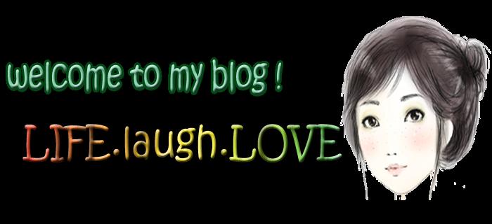 ...live..LAUGH..love...
