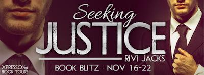 Book Blitz: Seeking Justice by Rivi Jacks + Giveaway (INT)