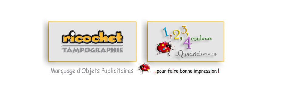 Impression d'objets publicitaires en tampographie avec Ricochet