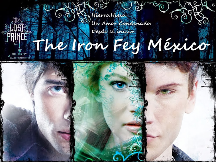 The Iron Fey México