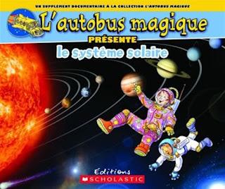 http://www.renaud-bray.com/Livres_Produit.aspx?id=1808482&def=Autobus+magique+pr%c3%a9sente+le+syst%c3%a8me+solaire(L')%2cJACKSON%2c+TOM%2cBRACKEN%2c+CAROLYN%2c9781443149037