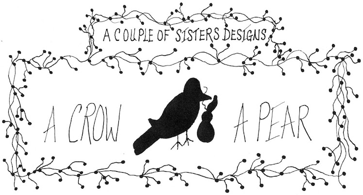 A Couple of Sisters Designs: A Crow & A Pear