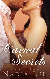 Post thumbnail of Advent Calendar Day 10: Carnal Secrets by Nadia Lee + Giveaway