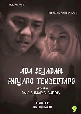 Ada Sejadah Panjang Terbentang TV9 (2015), Tonton Full Telemovie, Tonton Telemovie Melayu, Tonton Drama Online, Tonton Drama Melayu Online.