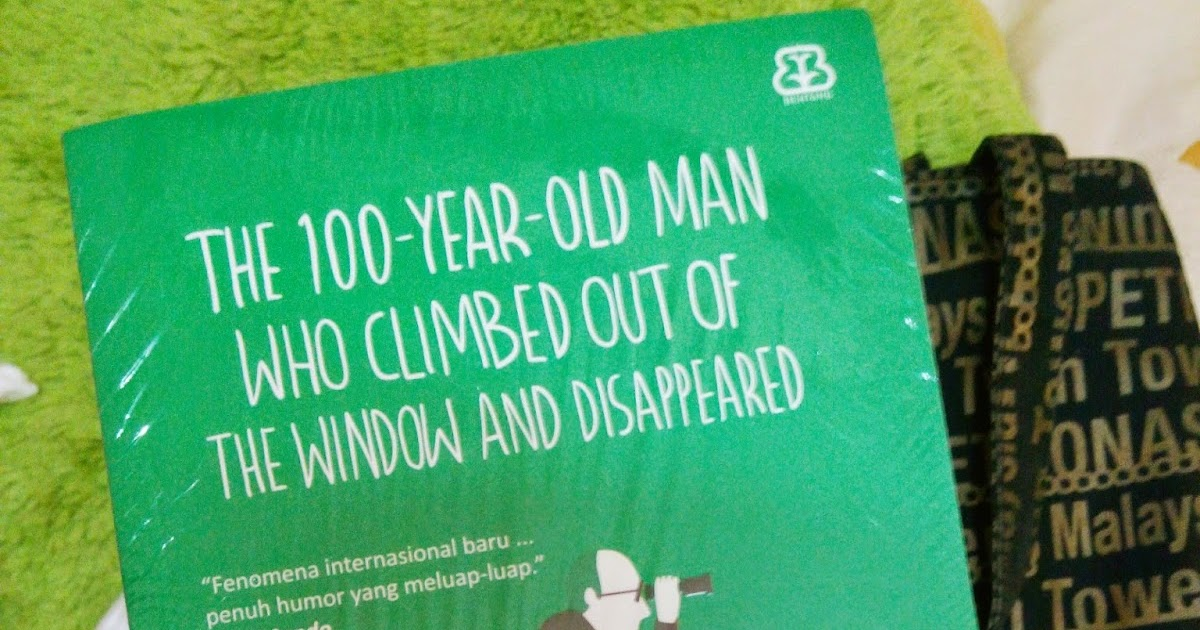The book is home book review the 100 year old man who for 100 year old man that jumped out the window