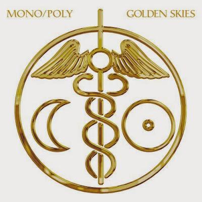 MonoPoly%2B%E2%80%93%2BGolden%2BSkies Mono/Poly – Golden Skies [8.9]