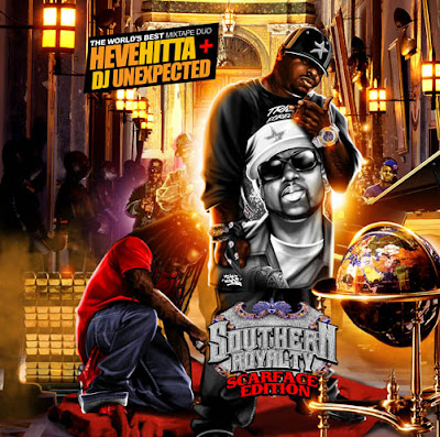 Hevehitta_And_DJ_Unexpected-Southern_Royalty_(Scarface_Edition)_(Re-Issue)-(Bootleg)-2008-WEB