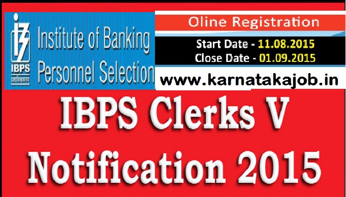 ibps clerks cwe v recruitment 2015 clerical jobs in banks