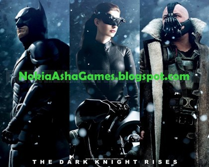 The Dark Knight Rises 240x400 hotest game download for Nokia Asha 501 305 306 308 309 310 311 ...