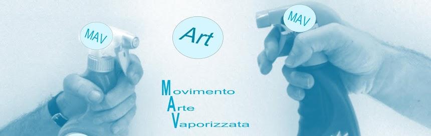 MAV - Movimento per l'Arte Vaporizzata
