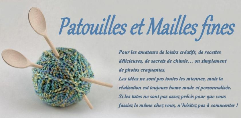 Patouilles & Mailles fines