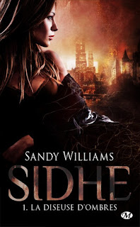 La diseuse d'ombres (Sidhe, T1) - Sandy Williams