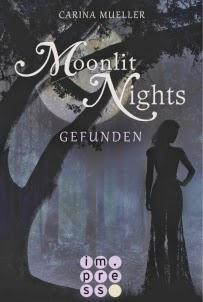 http://www.carlsen.de/epub/moonlit-nights-band-1-gefunden/59092#Inhalt
