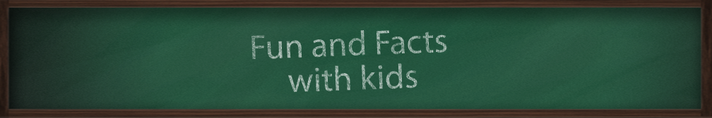 Fun and Facts with Kids
