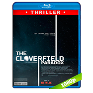The Cloverfield Paradox (2018) BRRip 1080p Audio Dual Latino-Ingles