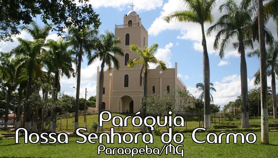 Paróquia Nossa Senhora do Carmo - Paraopeba/MG