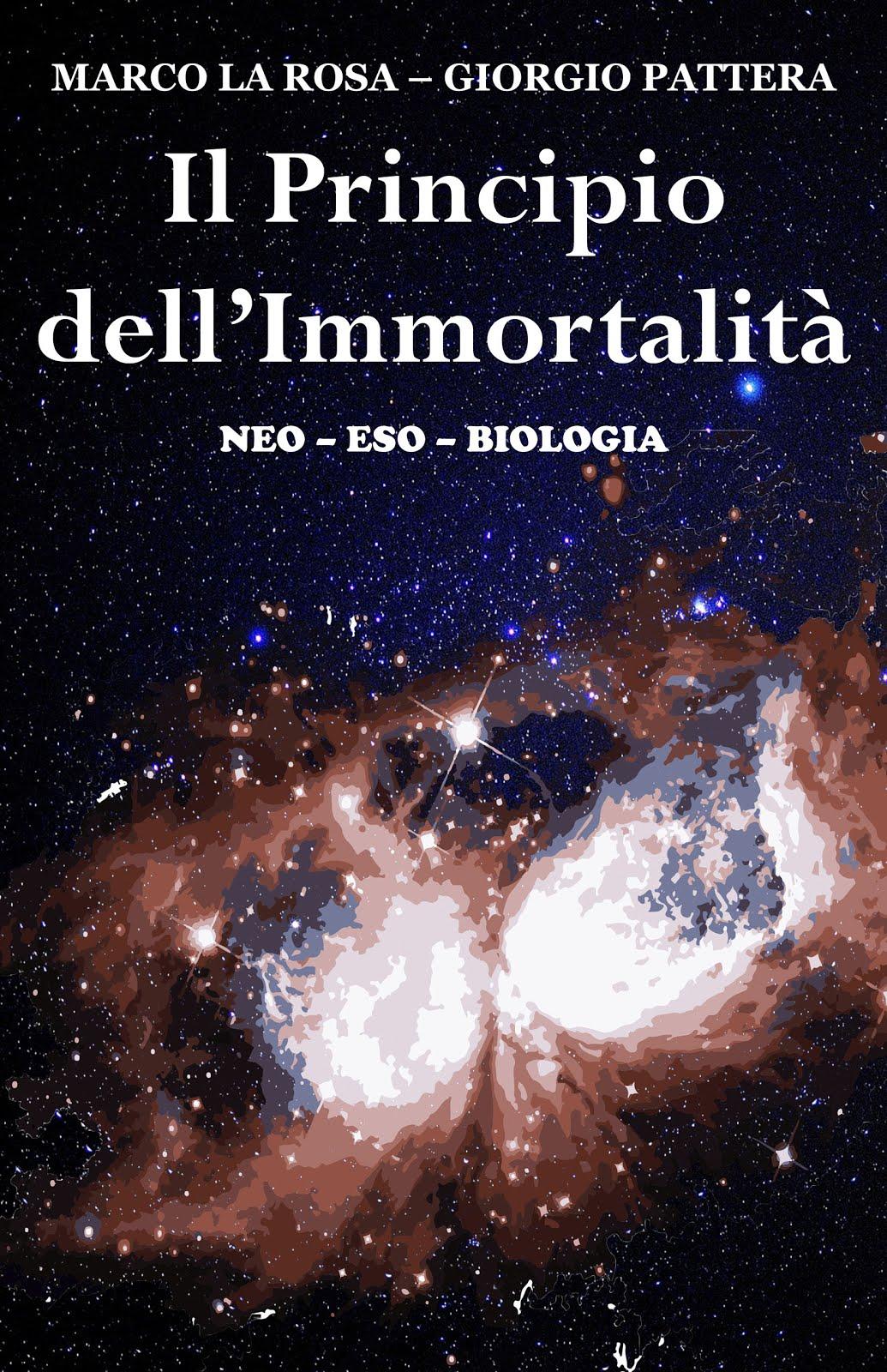 IL PRINCIPIO DELL'IMMORTALITA', neo-eso-biologia