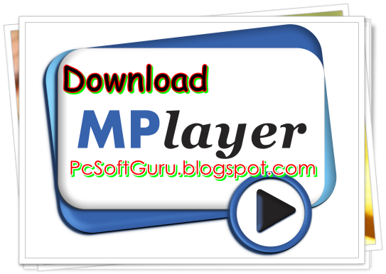 Download MPlayer for Windows 2013-11-08 Build 119