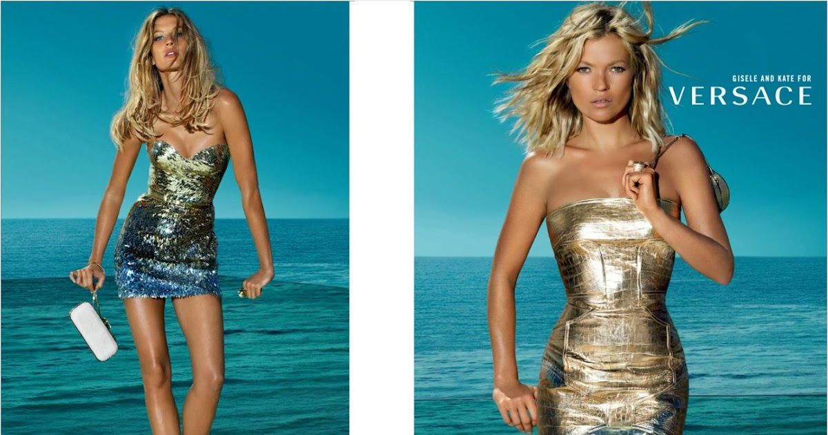 Gisele Bundchen and Kate Moss For Versace Spring, Summer ...