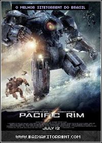 Baixar Filme Círculo de Fogo Dublado (Pacific Rim) - Torrent