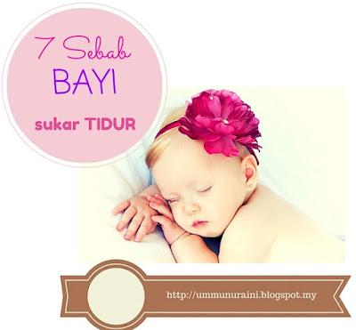 7 sebab bayi sukar tidur